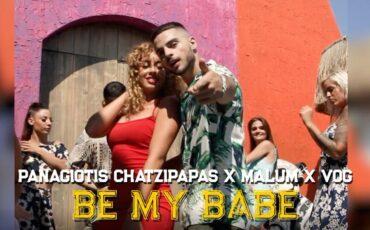 Be My Babe: ΟΠαναγιώτηςΧατζήπαπαςπαρουσιάζει το summer single σε συνεργασία με τουςMalum&Vog