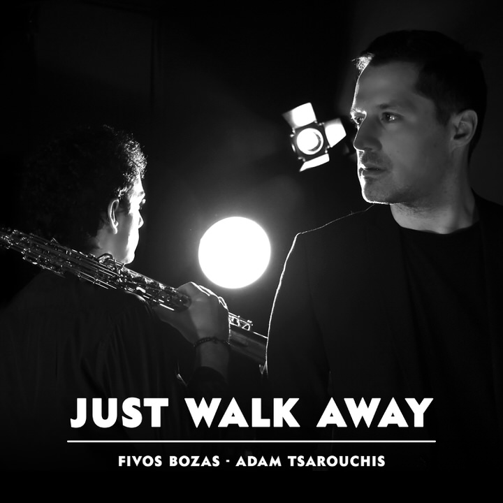 Just Walk Away: Το νέο single από τους Αδάμ Τσαρούχη-Φοίβου Βόζα